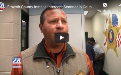 Etowah County Installs Intercept Scanner in County Jail
